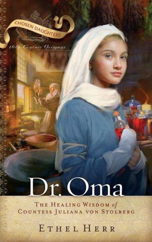 Dr. Oma: The Healing Wisdom of Countess Juliana Von Stolberg PB