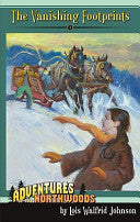 The Vanishing Footprints: Adventures of the Northwoods PB