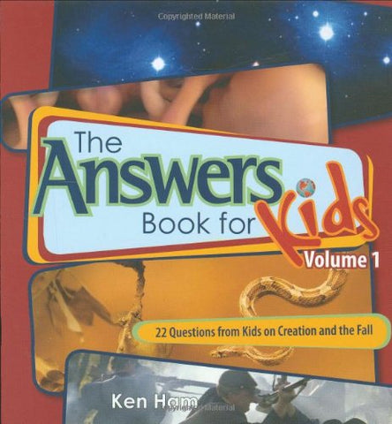 The Answer Book for Kids, Volume 1:  22 Questions from Kids on Creation and the Fall HB