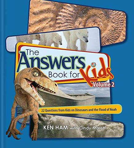 Answers Book for Kids Volume 2:  22 Questions from Kids on Dinosaurs and the Flood of Noah HB