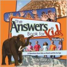The Answers Book for Kids, Volume 6:  22 Questions from Kids on Babel and the Ice Age HB