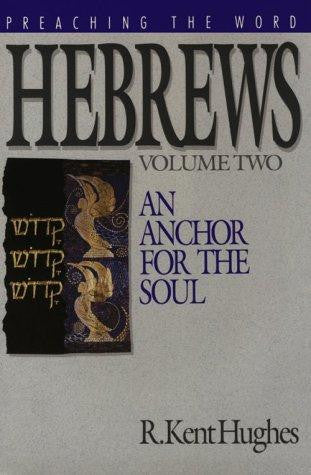 Hebrews: An Anchor for the Soul