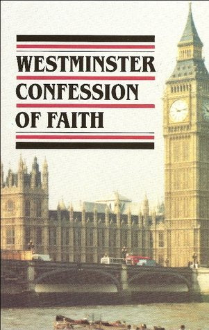 Westminster Confession Of Faith PB