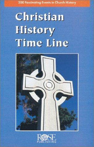 Christian History Time Line Pamphlet (2,000 Years of Christian History at a Glance!)