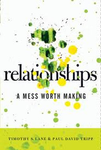 Relationships:  A Mess Worth Making PB