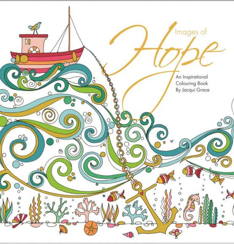 Images of Hope: An Inspirational Colouring Book
