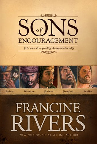 Sons Of Encouragement: Francine Rivers PB