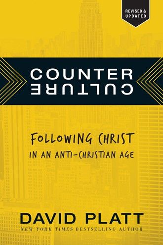 Counter Culture Following Christ in an Anti-Christian Age PB