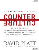 Counter Culture - Bible Study Book: Radically Following Jesus With Conviction, Courage, and Compassion