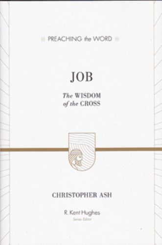 Job:  The Wisdom of the Cross HB PTW