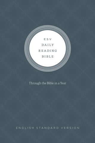 The ESV Daily Reading Bible HB