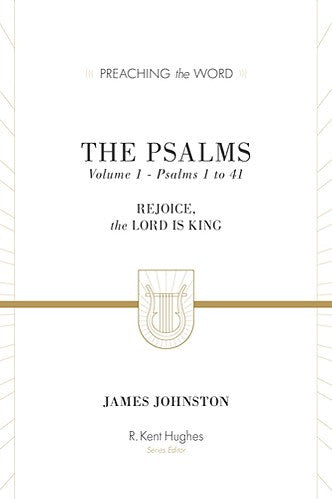 The Psalms:  Rejoice, the Lord is King: Volume 1