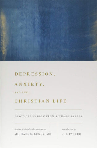 Depression, Anxiety And The Christian Life PB