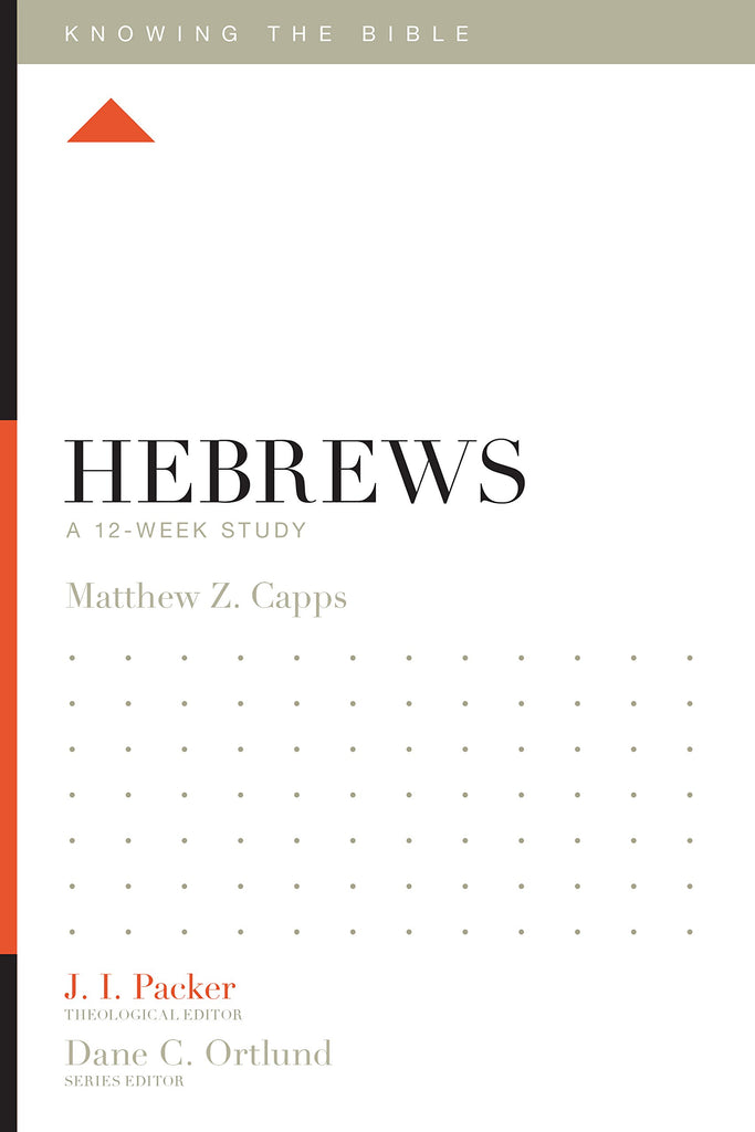 Hebrews: Knowing The Bible PB