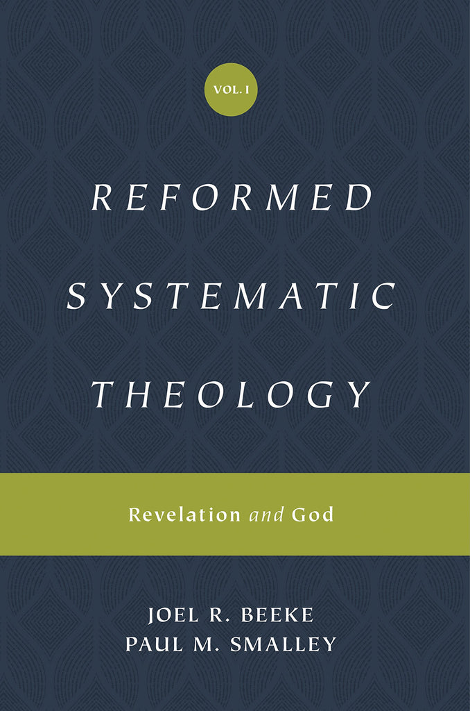 Reformed Systematic Theology, Volume 1:  Volume 1: Revelation and God HB