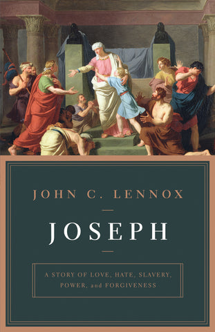 Joseph:  A Story of Love, Hate, Slavery, Power, and Forgiveness PB