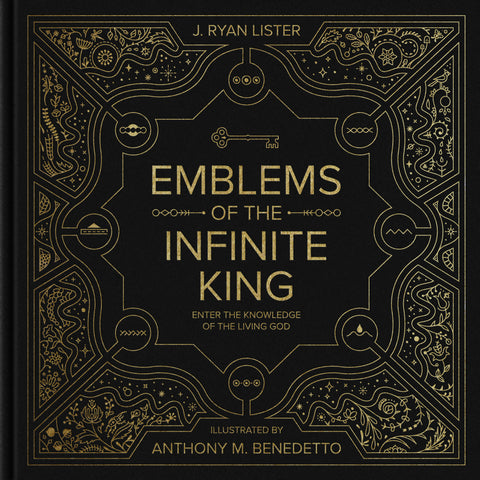 Emblems of the Infinite King:  Enter the Knowledge of the Living God HB