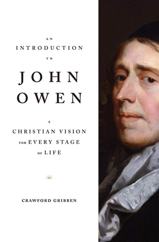 An Introduction To John Owen PB