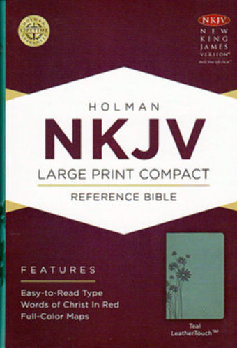 Large Print Compact Reference Bible-NKJV: New King James Version Reference Bible, Teal, Leathertouch