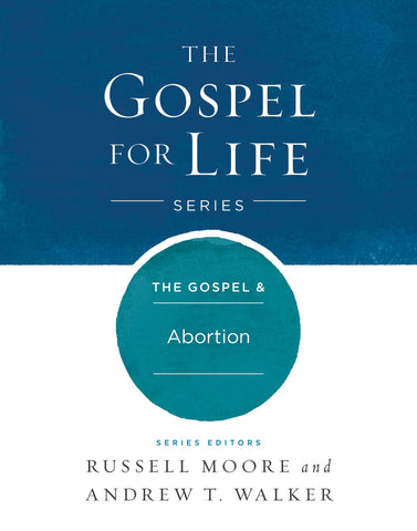 The Gospel & Abortion HB