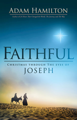 FAITHFUL    Christmas through the eyes of Joseph