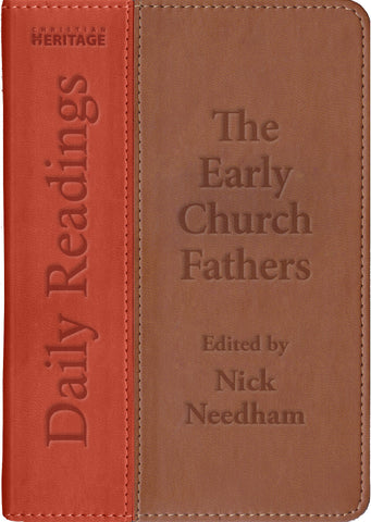 The Early Church Fathers: Daily Readings
