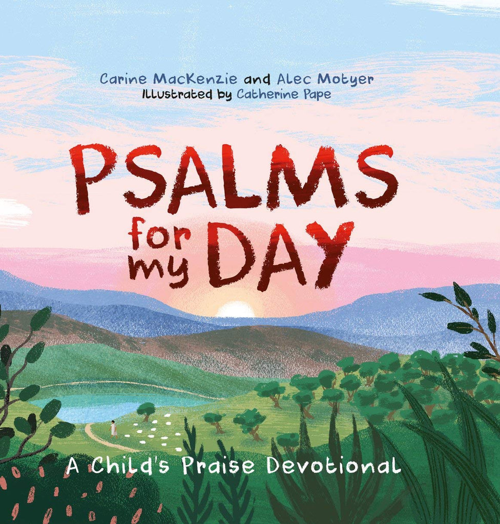 Psalms for My Day:  A Child's Praise Devotional HB