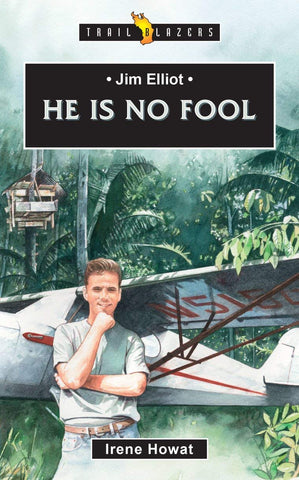 HE IS NO FOOL PB