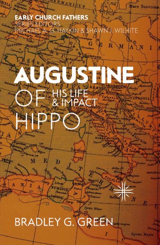 Augustine of Hippo: His Life and Impact PB