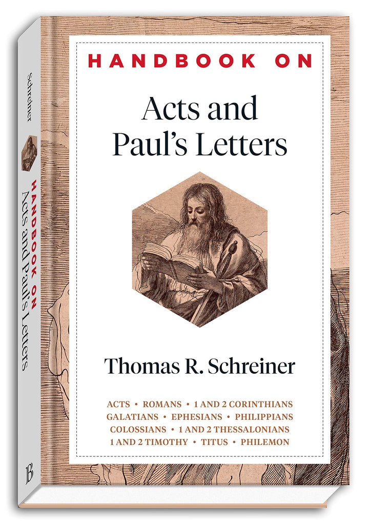 Handbook On Acts And Paul's Letters HB