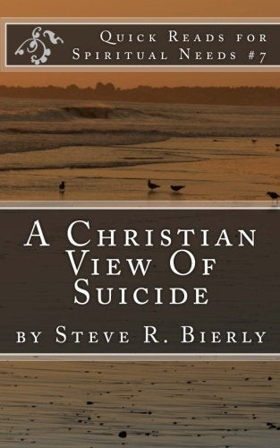 A Christian View Of Suicide PB