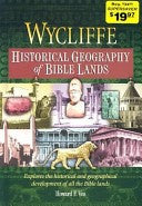 Wycliffe Historical Geography of Bible Lands