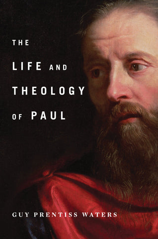 The Life and Theology of Paul HB