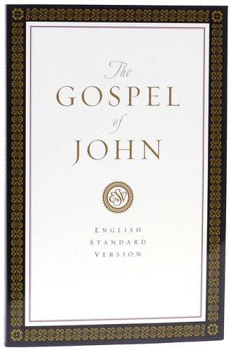 The Holy Bible: English Standard Version. The Gospel of John