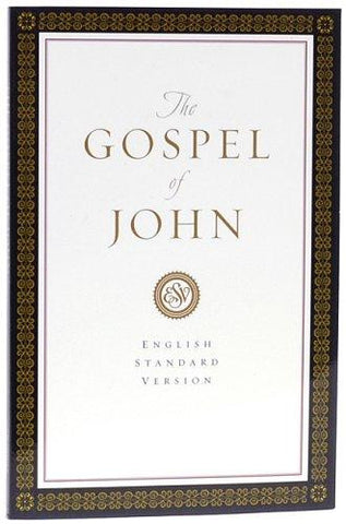 ESV Gospel of John: English Standard Version