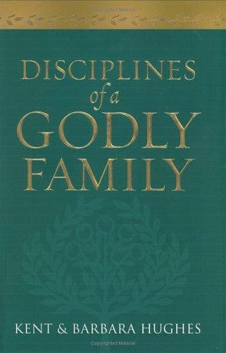 Disciplines of a Godly Family HB