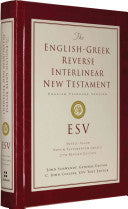 ESV English-Greek Reverse Interlinear New Testament: English Standard Version
