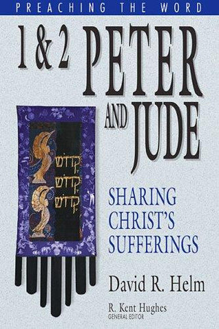 1 and 2 Peter and Jude: Sharing Christ's Sufferings