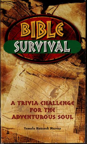Bible Survival: A Trivia Challenge for the Adventurous Soul