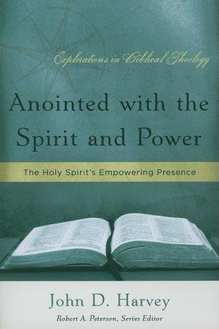 Anointed with the Spirit and Power:  The Holy Spirit's Empowering Presence