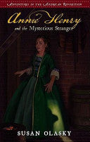 Annie Henry and the Mysterious Stranger