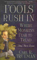 Fools Rush in Where Monkeys Fear to Tread:  Taking Aim at Everyone