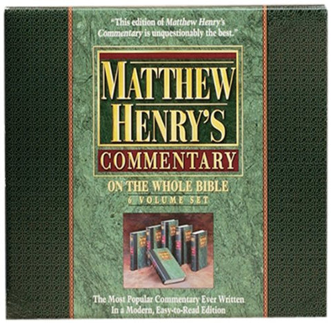 Matthew Henry's Commentary On The Whole Bible 6 Volume Set