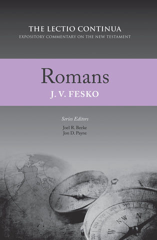 Romans: The Lectio Continua: Expository Commentary on the New Testament HB