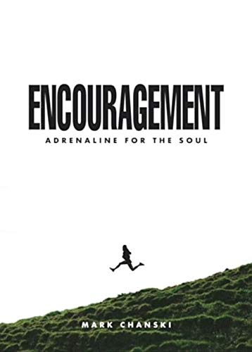 Encouragement:  Adrenaline for the Sou lPB