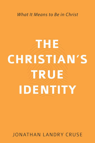 The Christian's True Identity PB