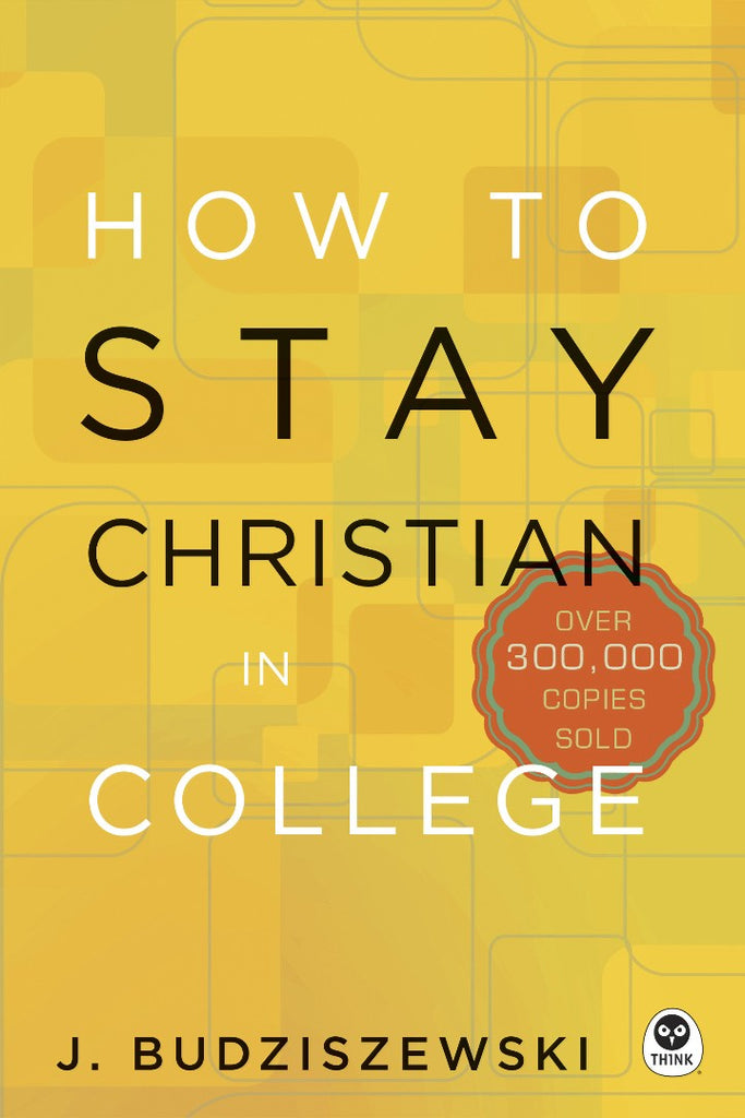 How To Stay Christian in College HB