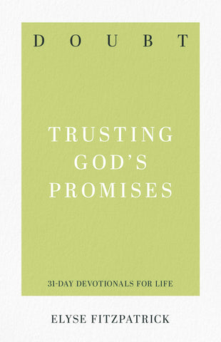 Doubt:  Trusting God's Promises PB