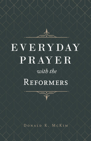 Everyday Prayer With The Reformers HB