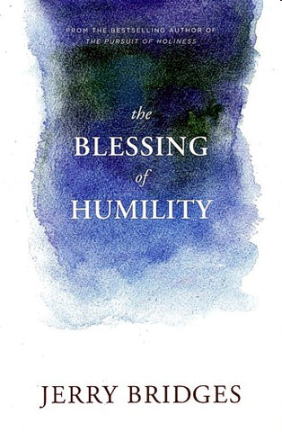 The Blessing of Humility: Walk Within Your Calling PB